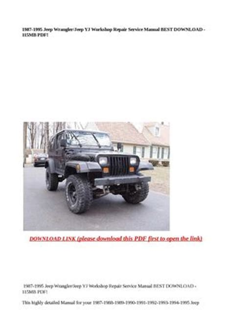 car service manuals pdf 2002 jeep wrangler instrument cluster calam 233 o 1987 1995 jeep wrangler jeep yj workshop repair service manual best download 115mb pdf