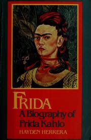 frida kahlo biography hayden herrera pdf frida a biography of frida kahlo 1983 edition open