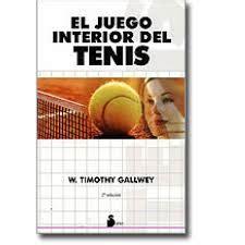 libro el juego interior del rese 241 a bibliogr 225 fica del libro quot el juego interior del tenis quot mario martin coaching