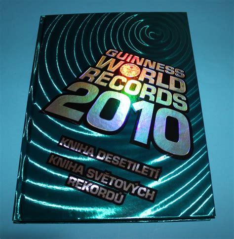 guinness world records 2010 1904994490 naučn 193 literatura guinness world records 2010 antikvari 225 t kodytek