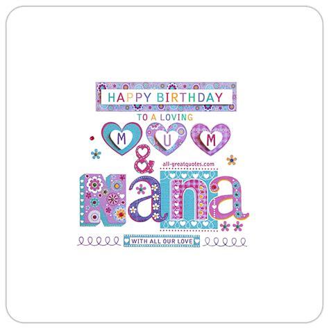 Birthday Quotes For Nana Happy Birthday To A Loving Mum And Nana Animated