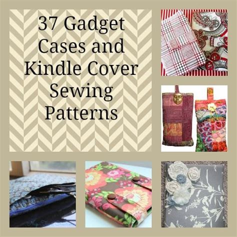 pattern for quilted kindle cover 40 gadget cases and kindle cover sewing patterns sewing