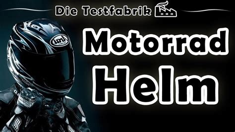 Motorrad Helme Test by Motorradhelm Test Top 3 Motorradhelm Im Test