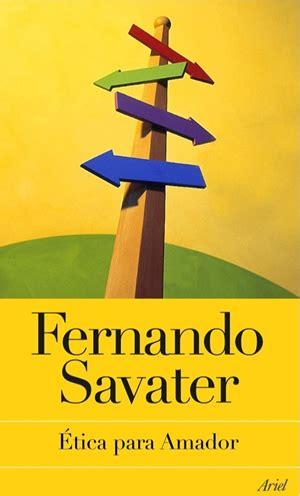 Libro Tica Para Amador Fernando Savater   libros resumen de 201 tica para amador