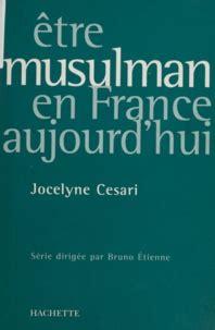 Etre Musulman En France Associations Militants