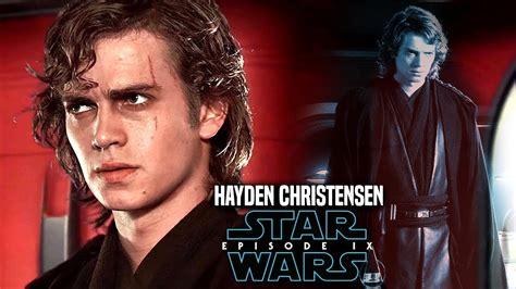 hayden christensen star wars 9 star wars hayden christensen return in episode 9 good or