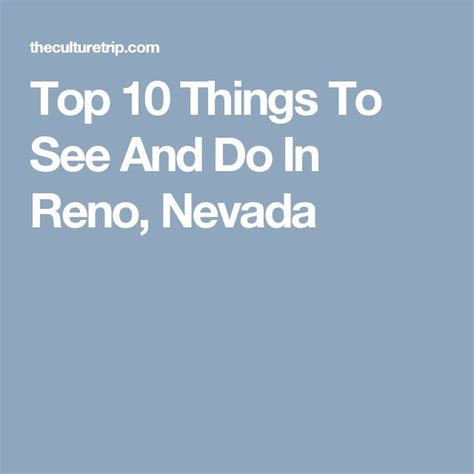 things to do in nevada 62 best images about reno on virginia restaurant and atlantis