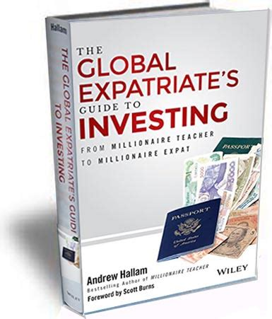 millionaire expat how to build wealth living overseas books how to get smarter about family finances abroad