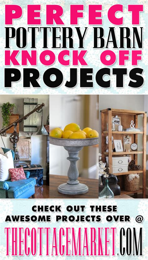 pottery barn diy projects 20 pottery barn knock projects the cottage