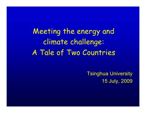 Climate Challenge The by Meeting The Energy And Climate Challenge A Tale Of Two
