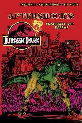 Barnes And Noble Jurassic Park Jurassic Park Vol 5 Aftershocks By Steve Englehart