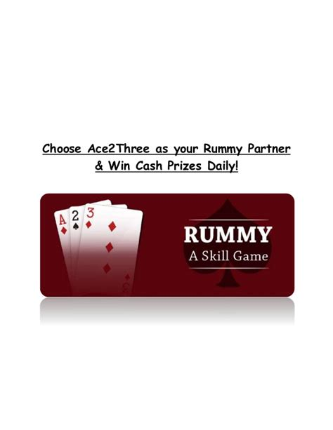 Apps To Win Money And Prizes - choose ace2three as your rummy partner and win exciting cash prizes d