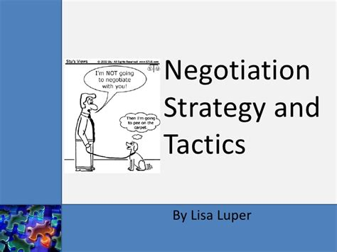 Strategic And Tactical Mba by Negotiation Strategy And Tactics