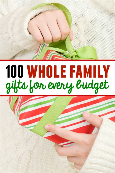 gifts for the family 100 family gift ideas with something for every budget