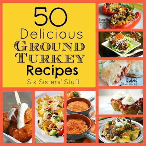 great ideas for using ground turkey gonna have to try some six sisters stuff 50