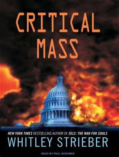 critical mass books listen to critical mass by whitley strieber at audiobooks