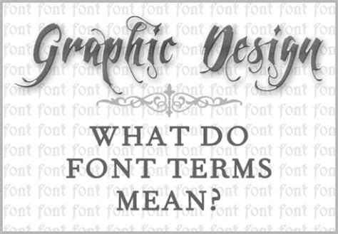 font design glossary graphic design what do font terms mean turbofuture
