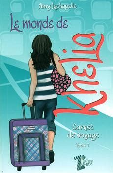 le monde dedena tome 2203063203 livre le monde de khelia tome 7 carnet de voyage messageries adp