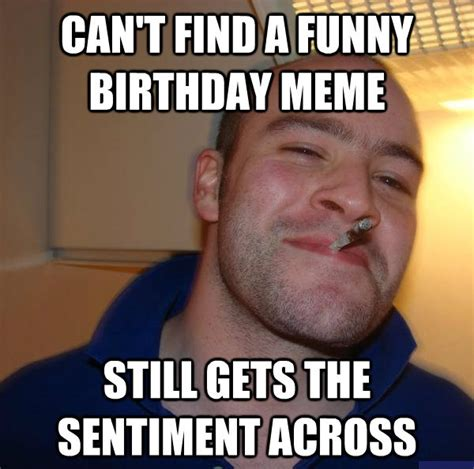 Birthday Wishes Meme - happy birthday memes funny birthday memes funny