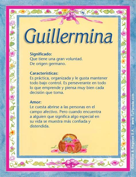 imagenes oniricas significado guillermina significado del nombre guillermina nombres