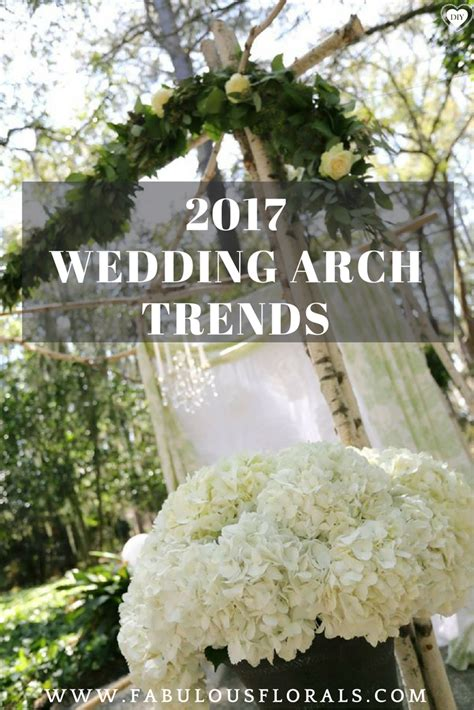 Wedding Arch Wholesale by 2017 Wedding Arch Trends Www Fabulousflorals The 1