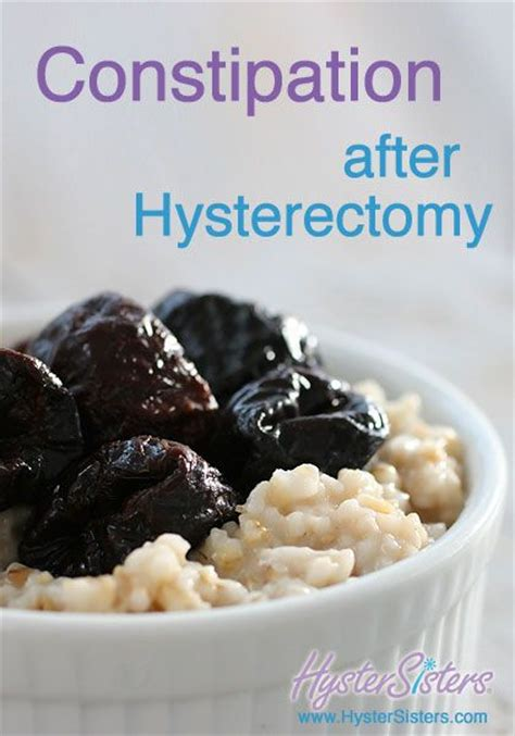 How Does Constipation Last After C Section by 17 Best Images About Hysterectomy Info On