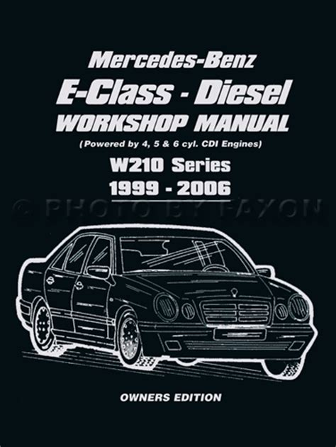 service manual 2002 mercedes benz e class engine pdf mercedes benz e klasse w211 specs 2002 1999 2002 mercedes e class owners workshop manual diesel w210 e200 e220 e270 e320