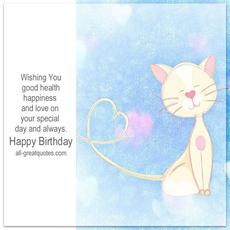 Birthday Wishes For Health And Happiness Free Birthday Cards Wishing You Good Health Happiness