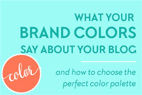 how to choose the colour palette for your wardrobe what your brand colors say about your blog and how to