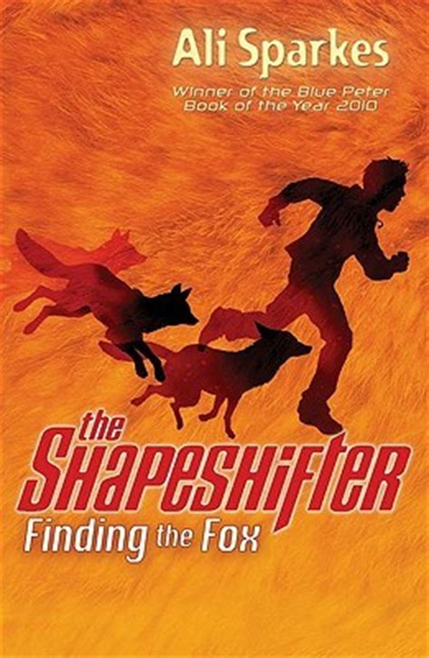 Ali An American Review Finding The Fox The Shapeshifter 1 By Ali Sparkes Reviews Discussion Bookclubs Lists