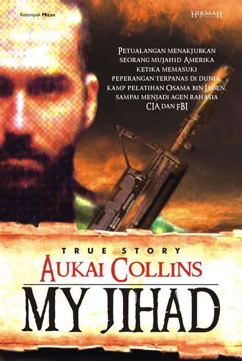 hikmah publishing house kelompok mizan my jihad aukai collins