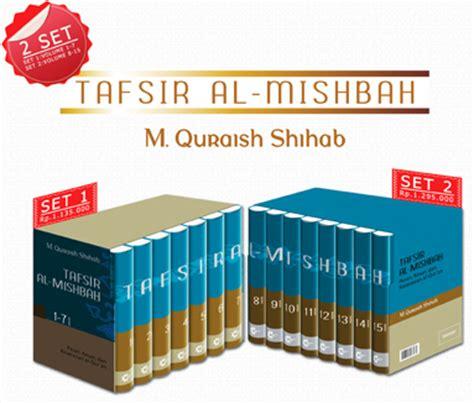 Buku Agama Tafsir Al Mishbah Jilid 1 15 Original Lengkap 1 tafsir al mishbah quraish shihab