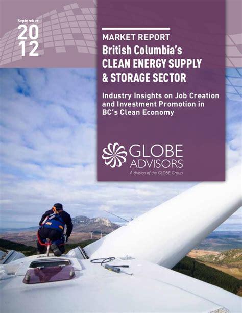 Columbia Energy Storage Mba by Globe Advisors Columbia S Clean Energy Supply