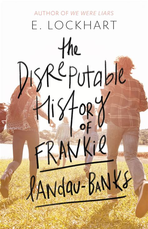Book Review The Boy Book By E Lockhart by Quot The Disreputable History Of Frankie Landau Banks Quot By E
