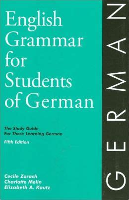 english grammar for students english grammar for students of german 5th edition the study guide for those learning german