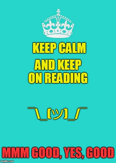 Keep Calm And Carry On Meme Maker