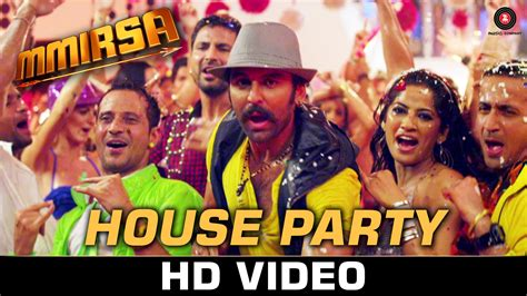 house party song house party promo video song mmirsa