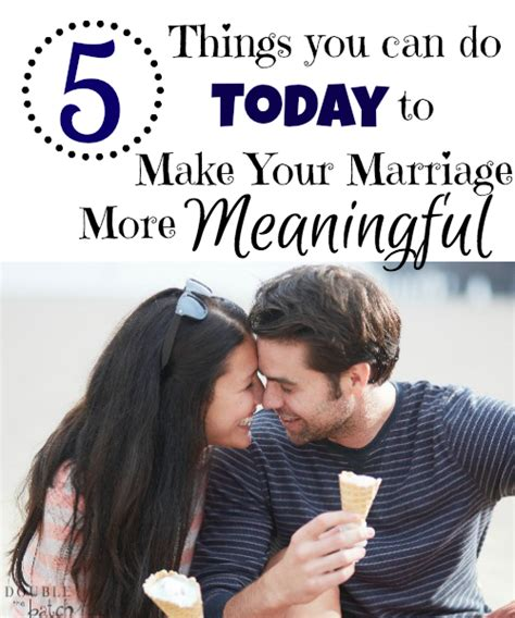 5 Things To Do Today by 5 Things You Can Do Today To Make Your Marriage More