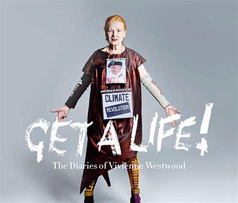 libro vivienne westwood get a life la nueva lecci 243 n de vida de vivienne westwood