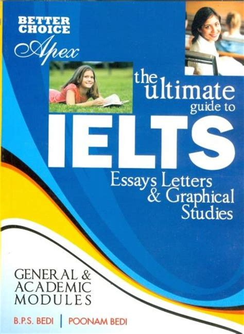 Ielts Academic Or General For Mba by The Ultimate Guide To Ielts Essays Letters Graphical