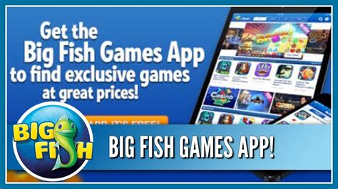 Get The Big Fish Games App Easily Find All The Best | get the big fish games app easily find all the best