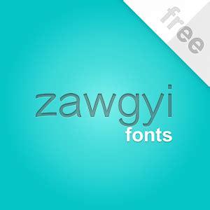 zawgyi one apk app flipfont new zawgyi myanmar apk for kindle