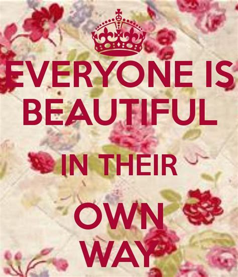 Everybody Is by Everyone Is Beautiful Quotes Quotesgram