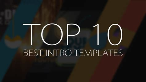 Top 10 Best Motion Graphics Intro Templates April 2017 Free After Effects Youtube Motion Graphics Templates