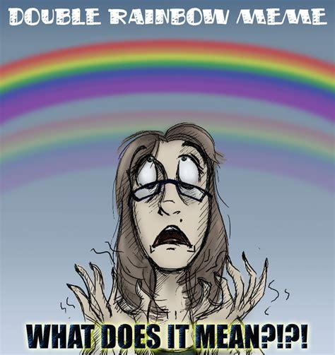 Double Rainbow Meme - double rainbow meme by expression on deviantart