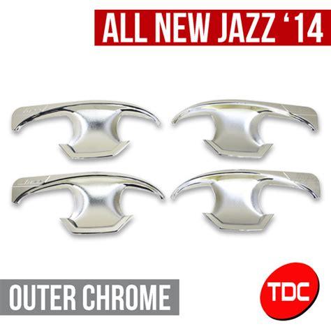 Outer Chrome Grand New Jazz 2014 jual harga outer chrome variasi aksesoris honda all new