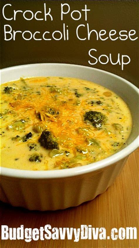 crock pot broccoli cheese soup recipe budget savvy diva