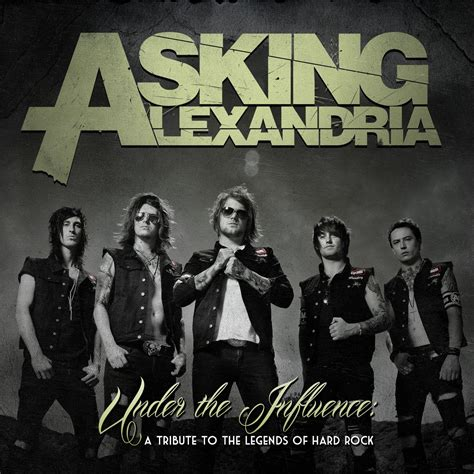 download mp3 full album asking alexandria under the influence a tribute to the legends of hard rock