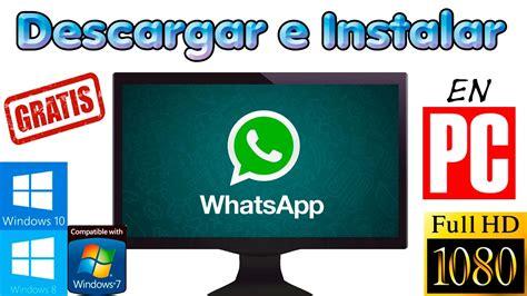descargar e instalar whatsapp gratis rwwes como descargar e instalar whatsapp gratis trucos whatsapp