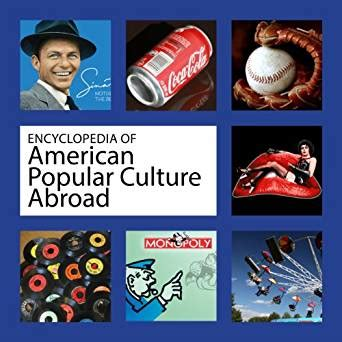 encyclopedia of american popular culture abroad kindle